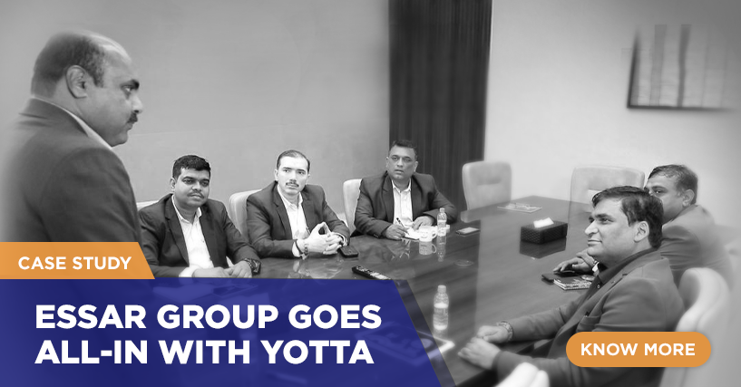 Case Study: Essar Group goes All-in with Yotta